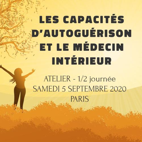 LES CAPACITES D' AUTOGUERISON ET LE MEDECIN INTERIEUR - Atelier 14h - 18h