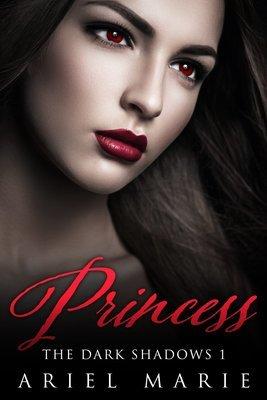 Princess (The Dark Shadows 1)