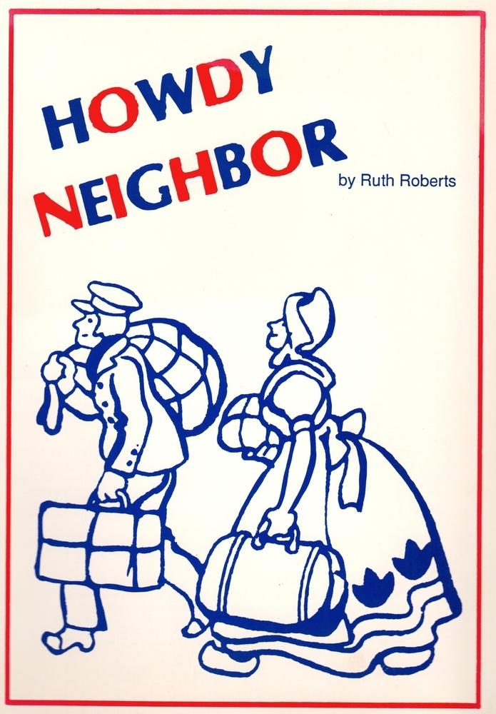 Howdy Neighbor - Teacher Book