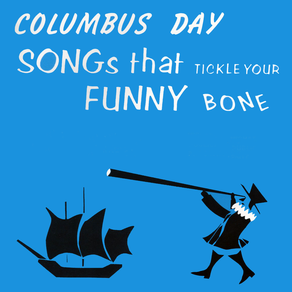 Columbus Day Songs That Tickle Your Funny Bone - Songbook/Guide