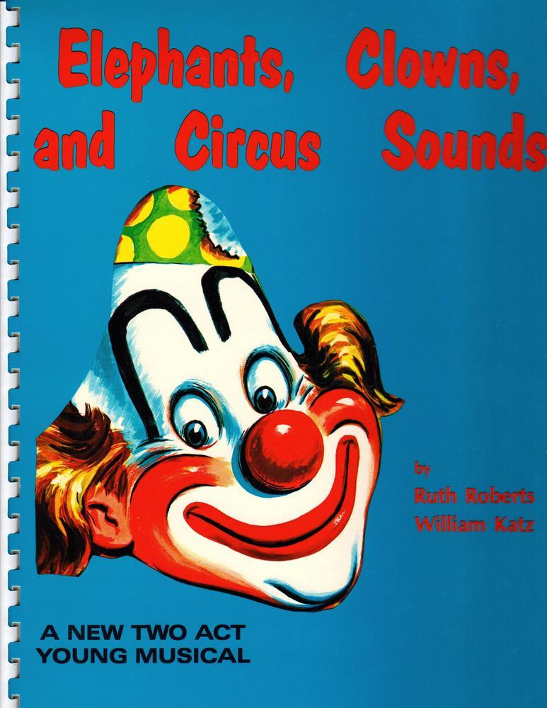 Elephants, Clowns, and Circus Sounds - Performance/Acc CD