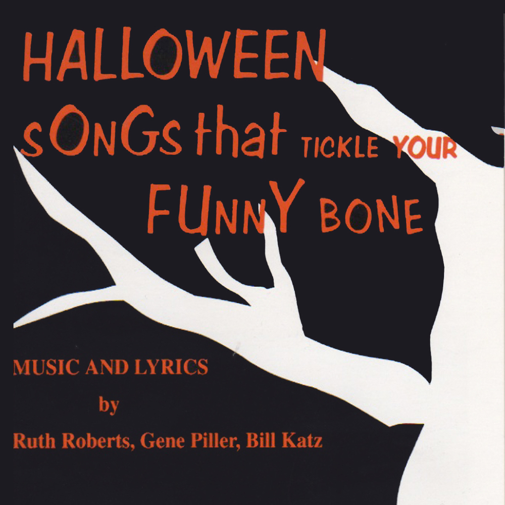 Halloween Songs That Tickle Your Funny Bone - Songbook/Guide