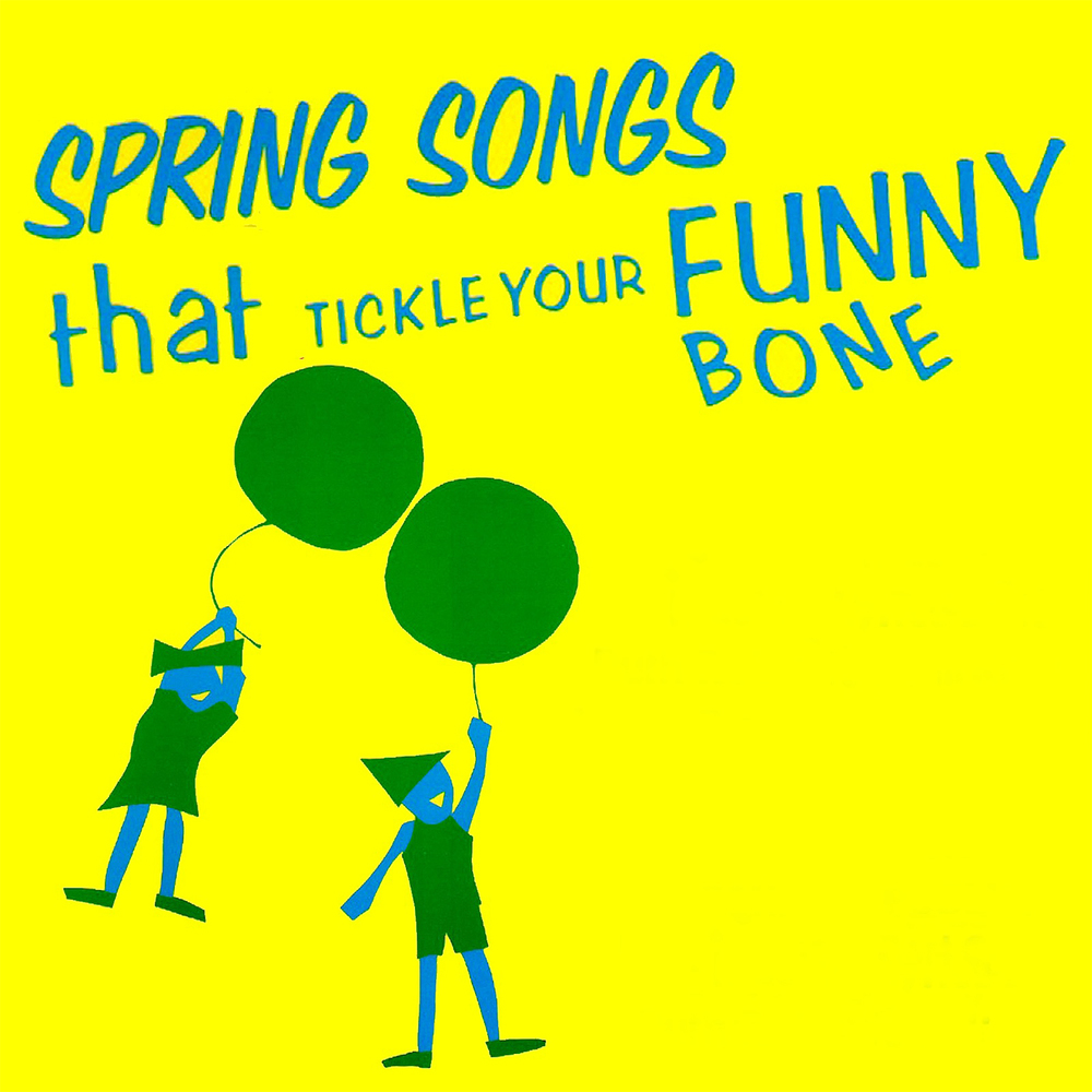 Spring Songs That Tickle Your Funny Bone - Songbook/Guide