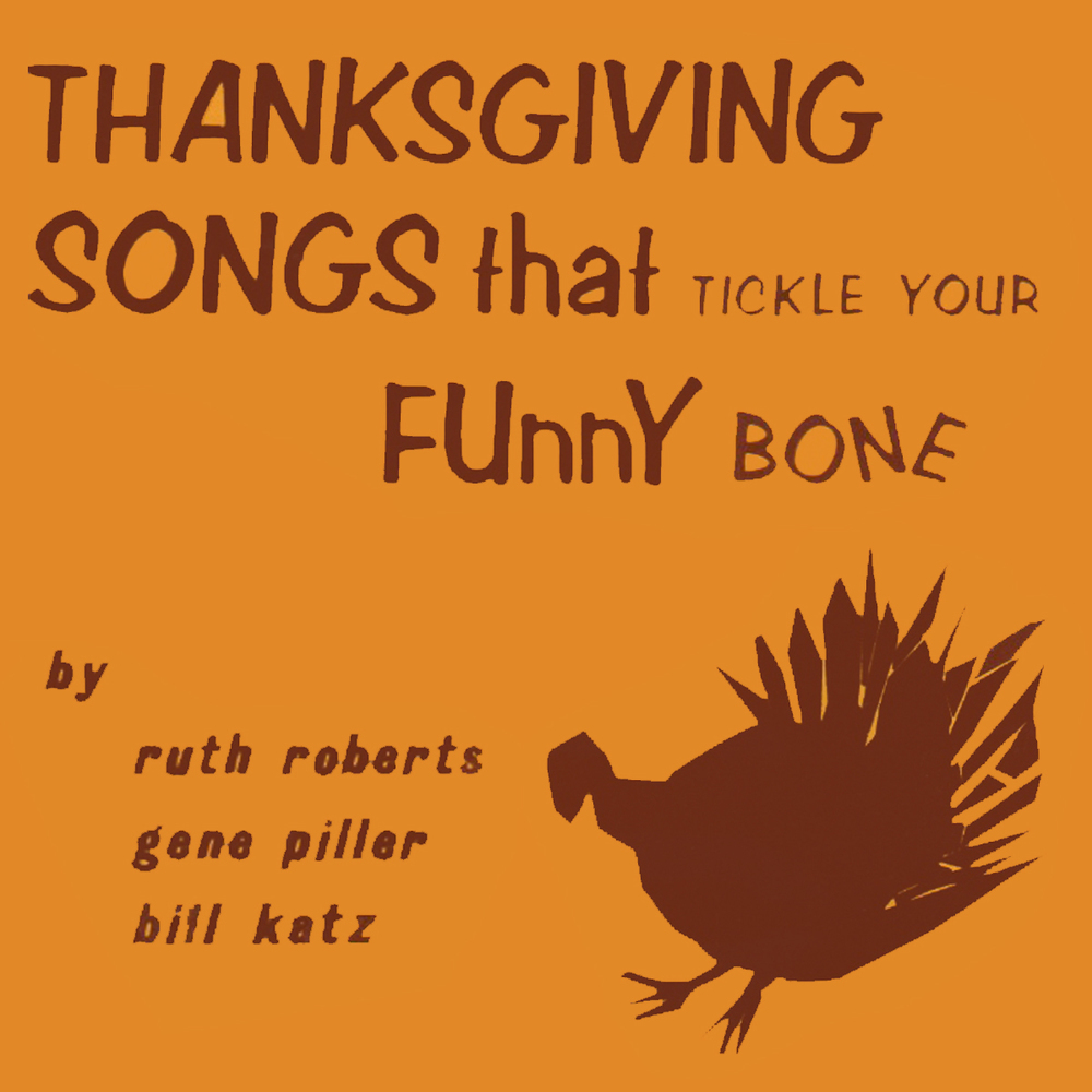 Thanksgiving Songs That Tickle Your Funny Bone - Songbook/Guide