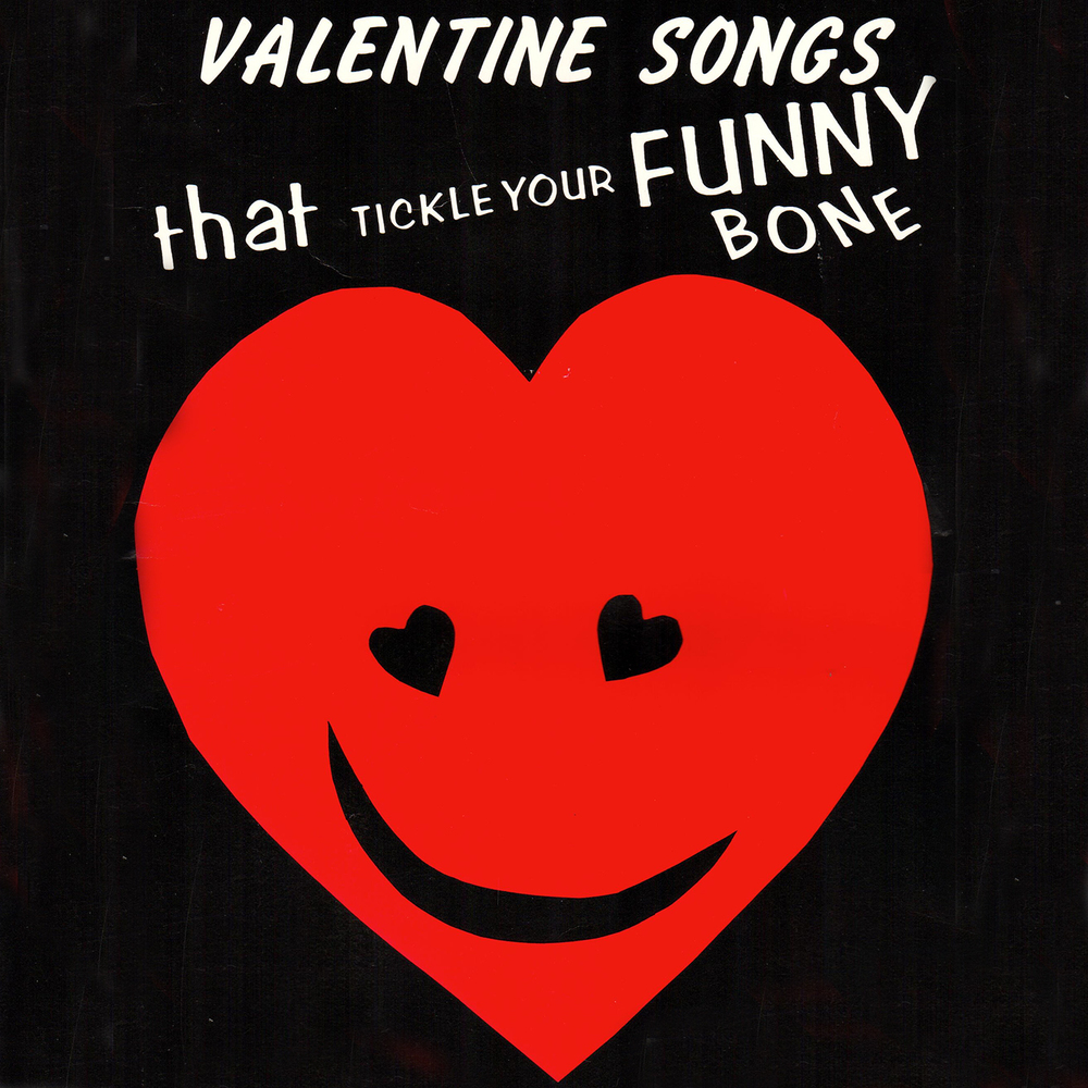 Valentine Songs That Tickle Your Funny Bone - Songbook/Guide