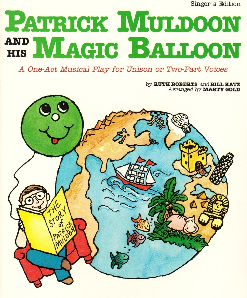 Patrick Muldoon and His Magic Balloon - Teacher Book