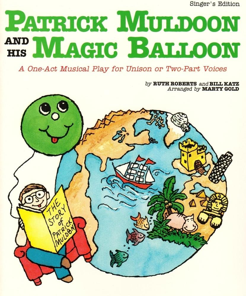 Patrick Muldoon and His Magic Balloon - Performance/Acc CD