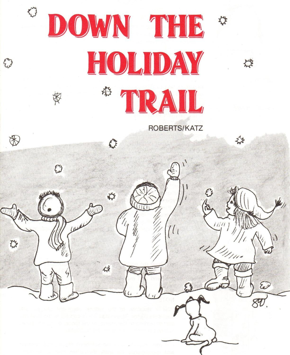 Down the Holiday Trail - CD Kit