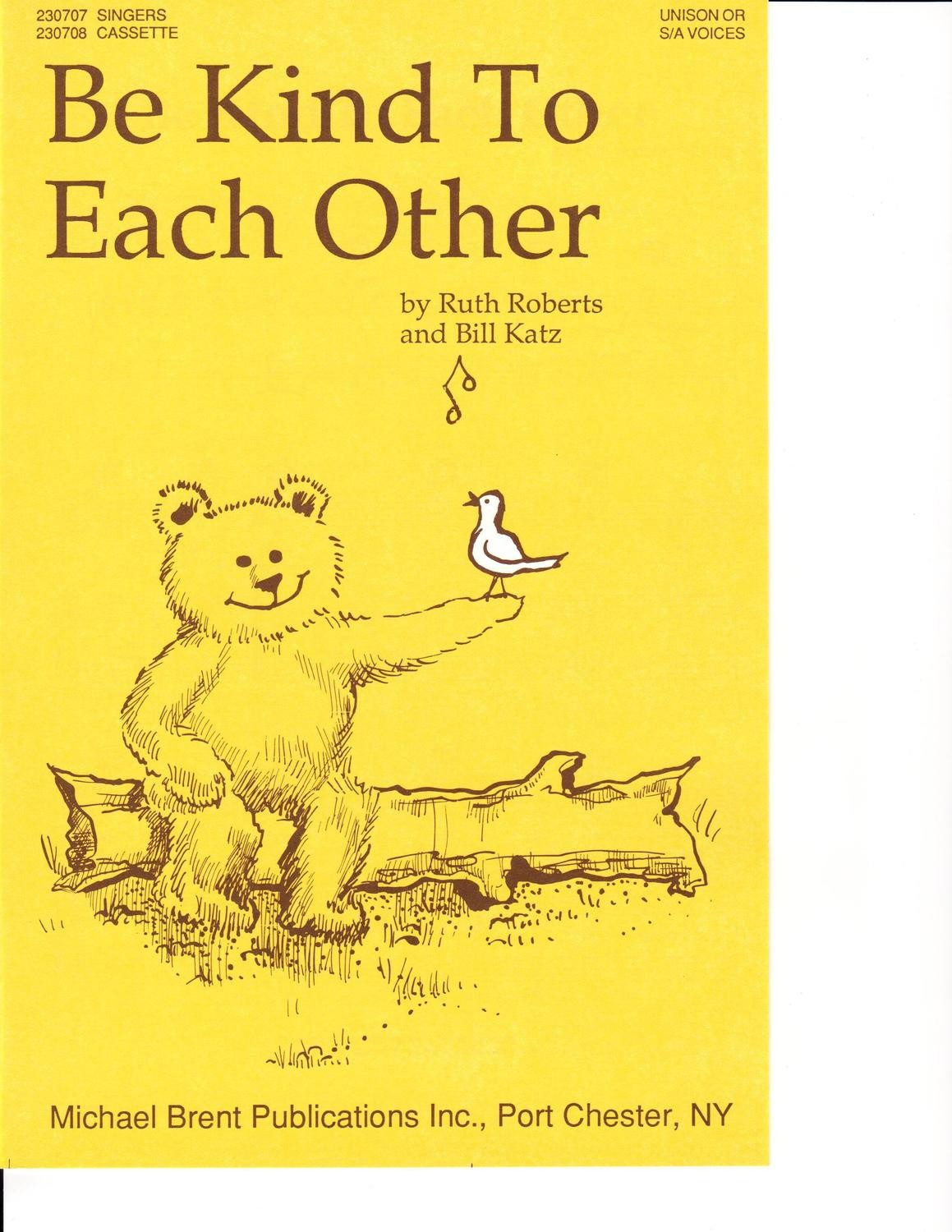 Be Kind To Each Other - Choral Book/CD