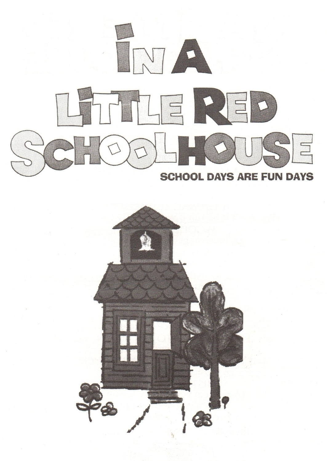 In the Little Red Schoolhouse - Book/CD