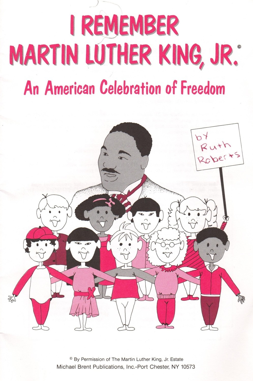I Remember Martin Luther King, Jr. - Teacher Book