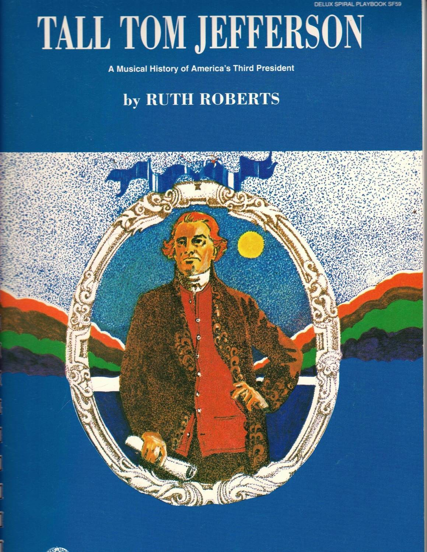 Tall Tom Jefferson- Teacher Book
