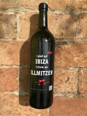 I pfeif auf IBIZA, i trink an ILLMITZER