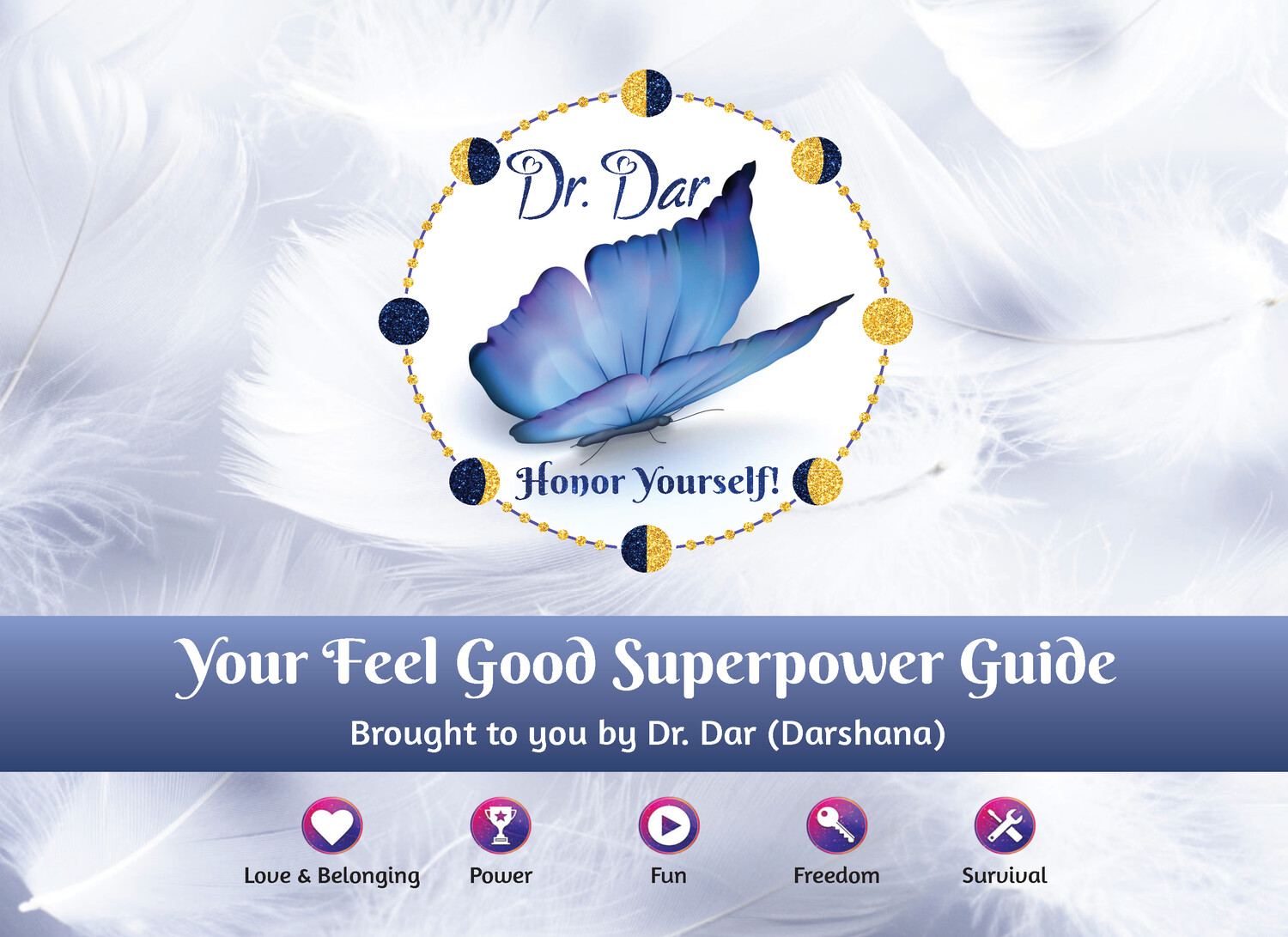 The Feel Good Superpower Relationship Guide