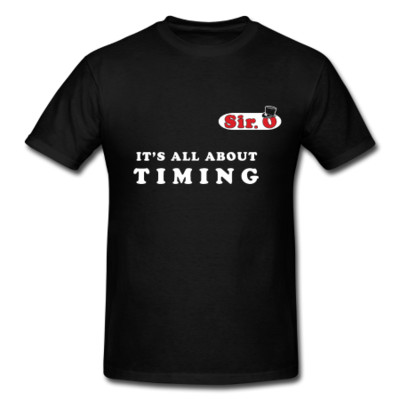 It's All About Timing T-Shirt (MEDIUM)