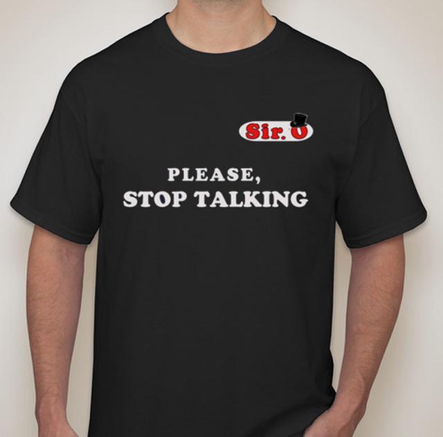 Please Stop Talking T-Shirt (LARGE)