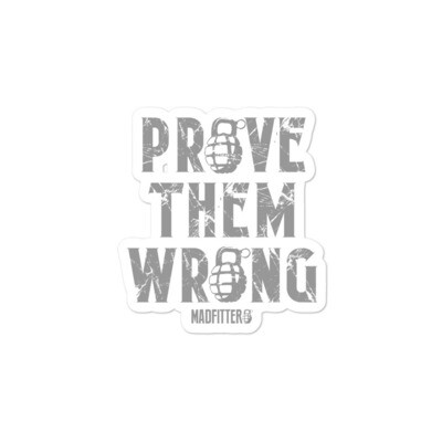 PROVE THEM WRONG Bubble-free stickers