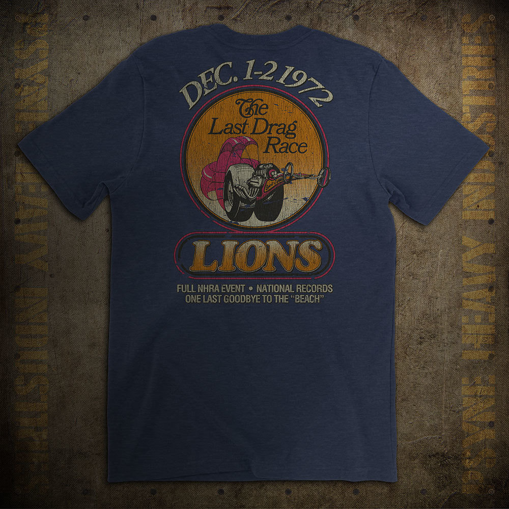 Lions Last Drag Race Vintage T-Shirt