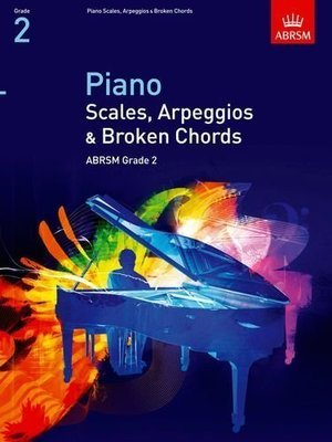 ABRSM Piano Scales, Arpeggios and Broken Chords Grade 2 Book