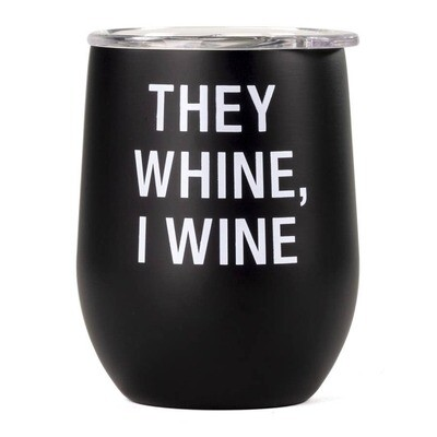 Stemless Tumbler - They Wine