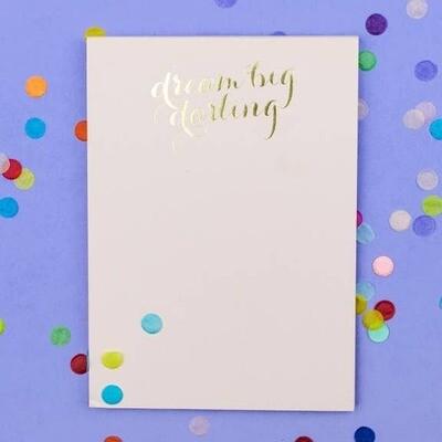 Dream Big Darling Notepad