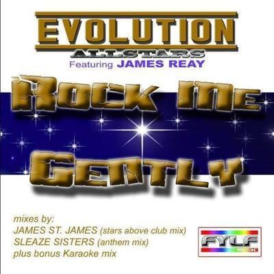 Evolution Allstars ft. James Reay - Rock Me Gently [Single]