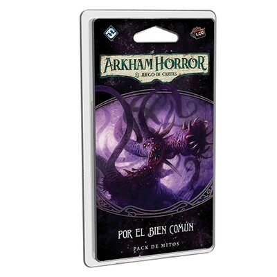 Fantasy Flight - Arkham Horror LCG: Por el bien común