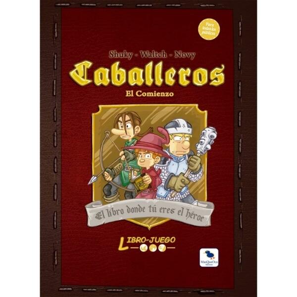 MasQueOca - Libro Juego 02: Caballeros - El comienzo