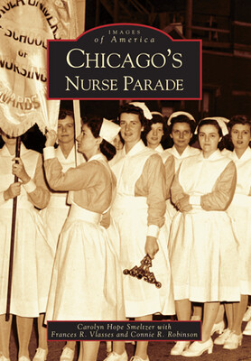 Chicago's Nurse Parade Book