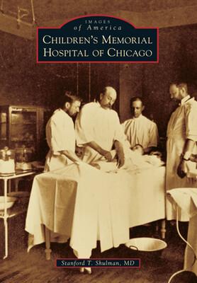Children's Memorial Hospital of Chicago Book