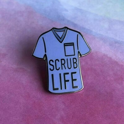 Scrub Life Pin