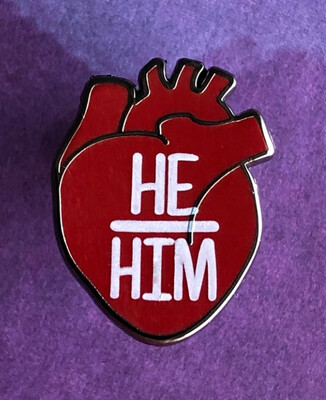He/Him Pronouns Heart Pin