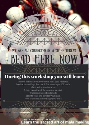 Remote Bead Here Now: A Mala Making Workshop