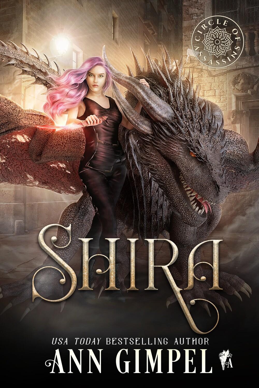 Shira, Circle of Assassins, Book One