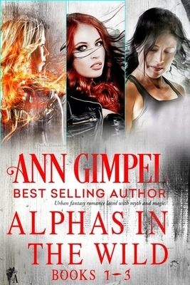 Alphas in the Wild, Collection (Books 1-3)