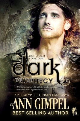 Dark Prophecy, Soul Storm Book One
