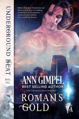 Roman's Gold, Underground Heat #1