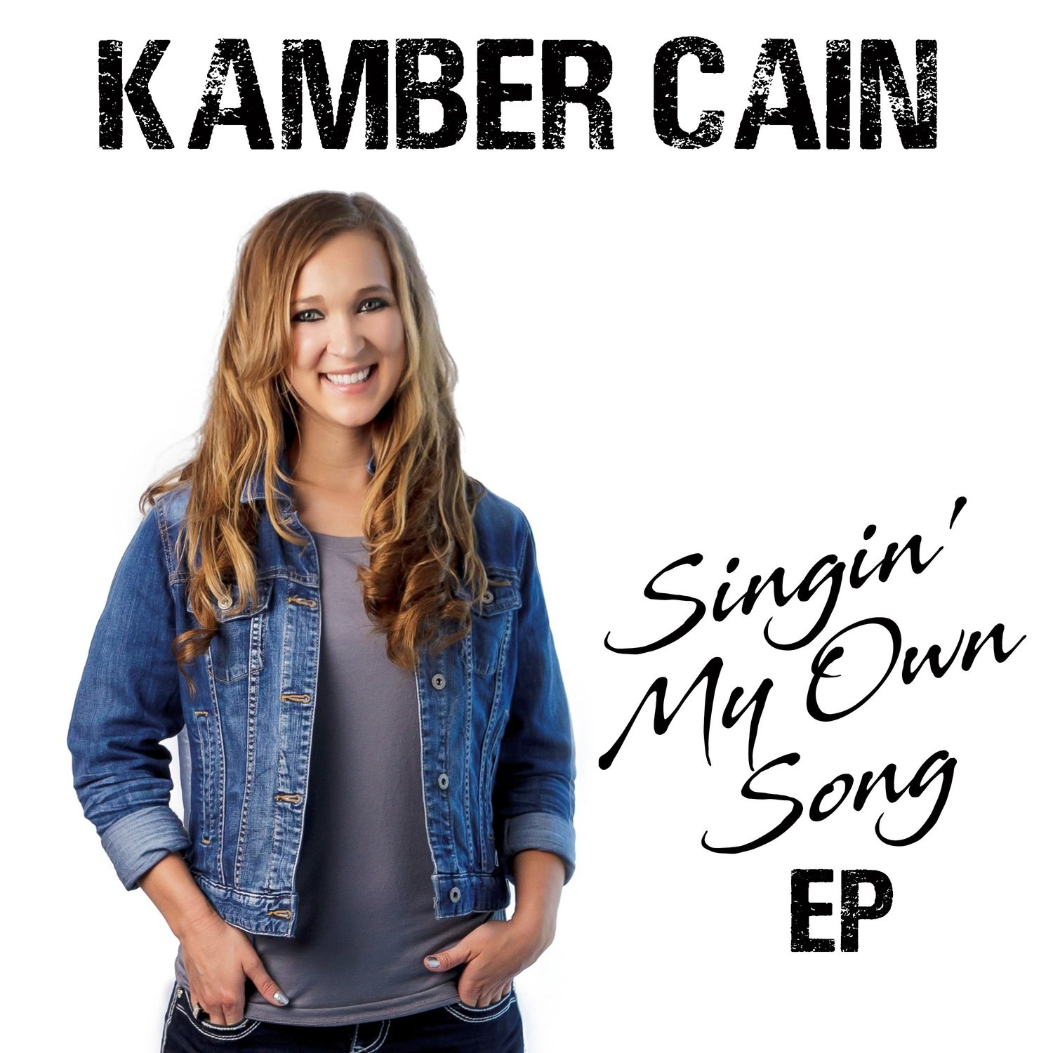 NEW EP! Kamber Cain EP - Singin' My Own Song