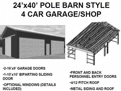 24'x40' POLE BARN STYLE 4 CAR GARAGE/SHOP