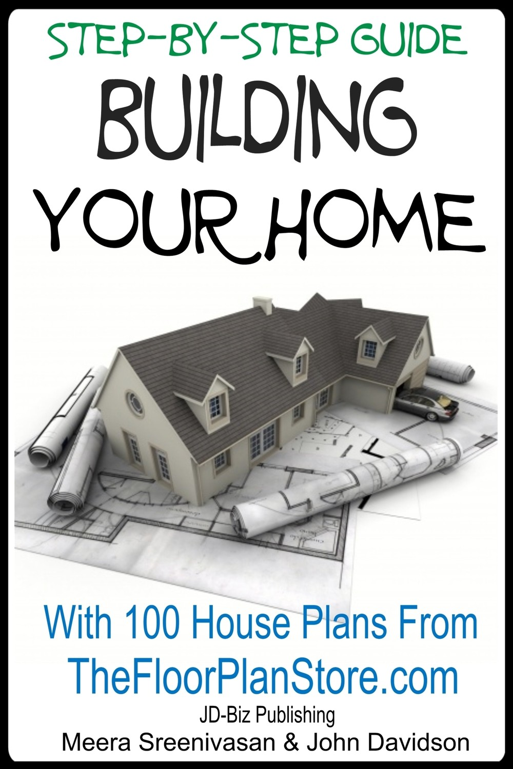 Step By Step Guide Building your Home