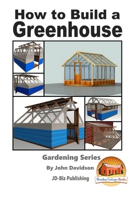 How to Build a Greenhouse Book