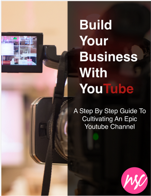 How To Build Your Business With YouTube