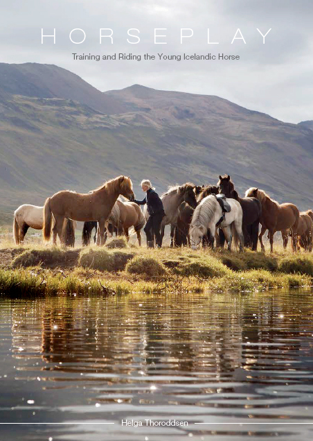 HORSEPLAY - Training and Riding the Young Icelandic Horse