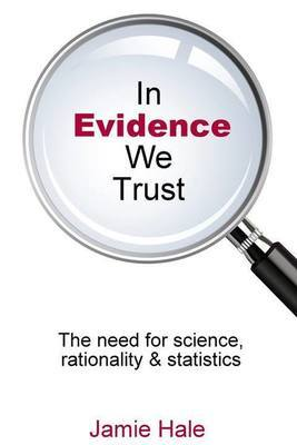 In Evidence We Trust