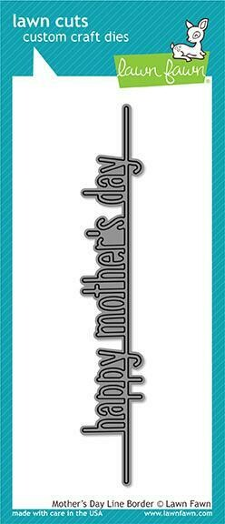 Lawn Fawn MOTHER'S DAY LINE BORDER Die Set