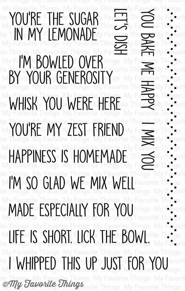 My Favorite Things YOU BAKE ME HAPPY  Clear Stamp Set