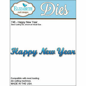 Elizabeth Craft Designs HAPPY NEW YEAR Die