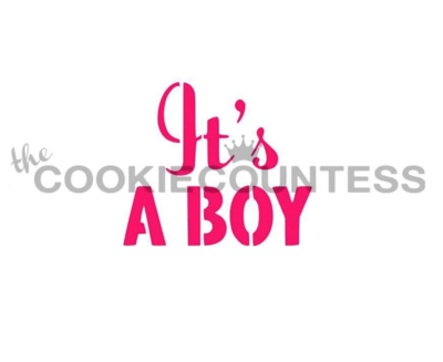 It's A Boy Stencil by Cookie Countess