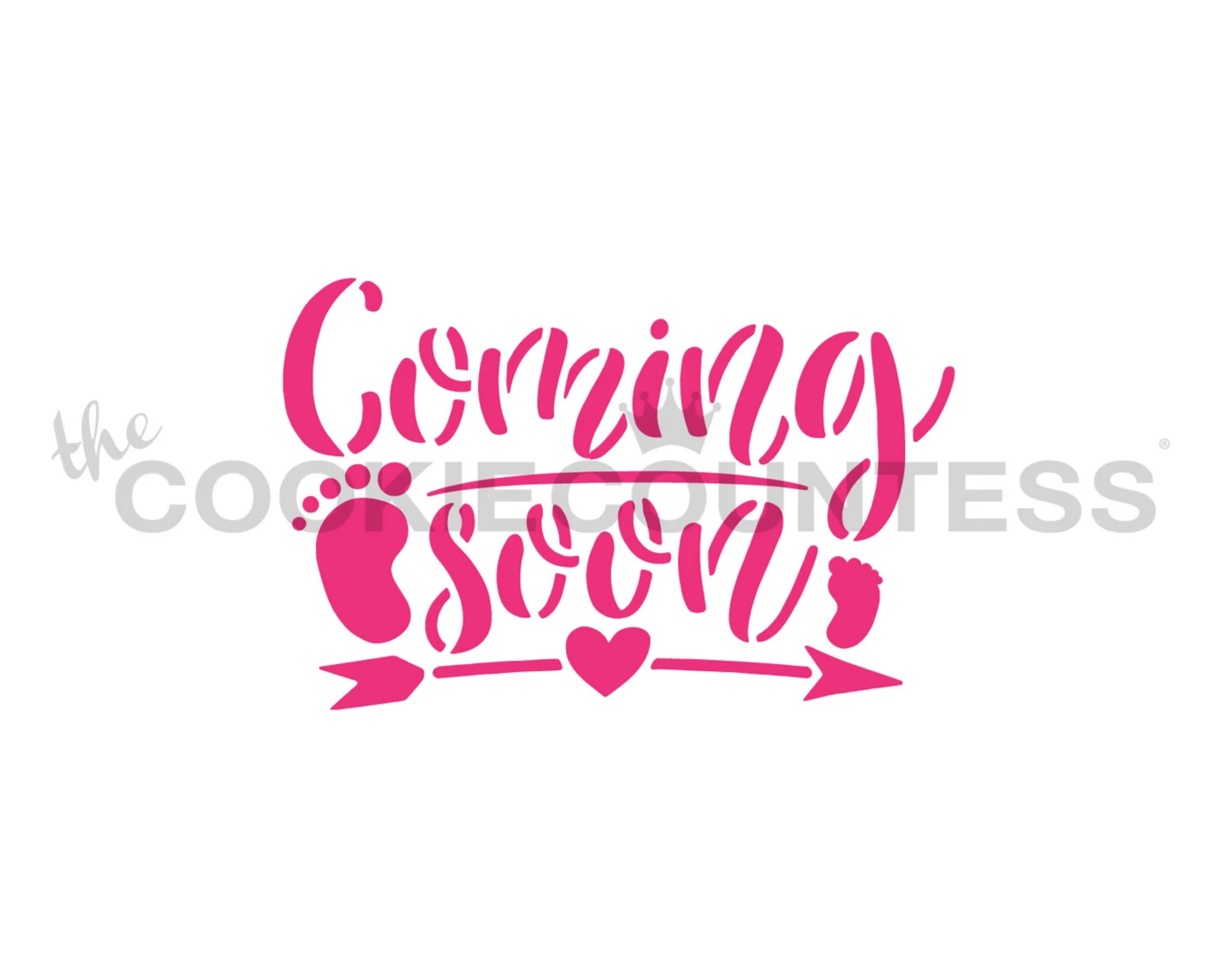 Baby Coming Soon Stencil by Cookie Countess