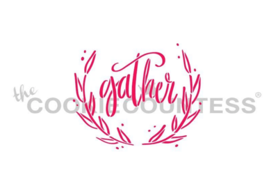 Gather Thanksgiving Stencil by Cookie Countess